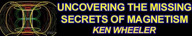 Ken Wheeler - Uncovering the Missing Secrets of Magnetism