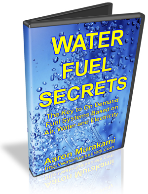 Water Fuel Secrets by Aaron Murakami