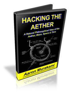 Hacking the Aether by Aaron Murakami