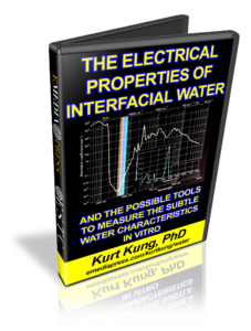 The Electrical Properties of Interfacial Water by Kurt Kung PhD
