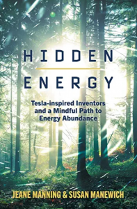 Hidden Energy by Jeane Manning & Susan Manewich