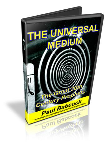 The Universal Medium by Paul Babcock