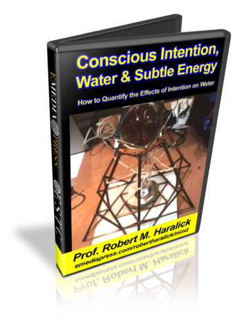 Conscious Intention, Water And Subtle Energy by Prof. Robert Haralick