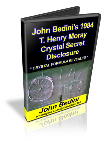 John Bedini's Crystal Secret Disclosure