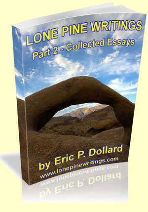 Lone Pine Writings Part 2
